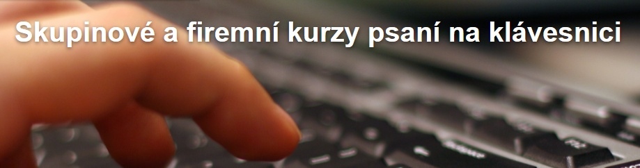 Firemní kurzy psaní všemi deseti prsty na klávesnici